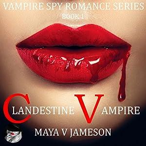 Clandestine Vampire Audiobook