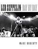 Led Zeppelin - Day by Day