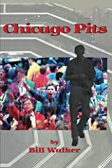 Chicago Pits Paperback