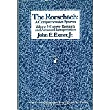 The Rorschach : A Comprehensive System, Current Research and Advanced Interpretatiom, Exner, John E., 0471041661