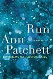 Run, Ann Patchett, 0061340634