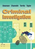 By Charles Swanson, Neil Chamelin, Leonard Territo, Robert W. Taylor: Criminal Investigation Ninth (9th) Edition