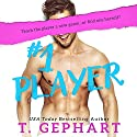 #1 Player Audiobook by T Gephart Narrated by Grace Grant