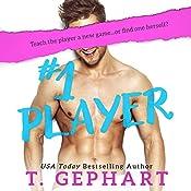 #1 Player | T Gephart