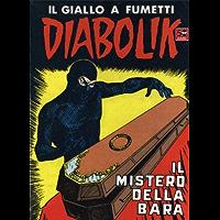 DIABOLIK (47): Il mistero della bara (Italian Edition)