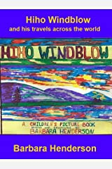 Hiho Windblow - a children's picture book Kindle Edition
