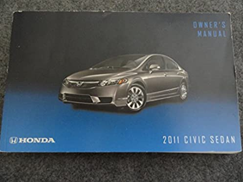 2011 honda civic sedan owners manual honda amazon com books rh amazon com honda civic 2011 owner s manual honda civic si 2011 owners manual