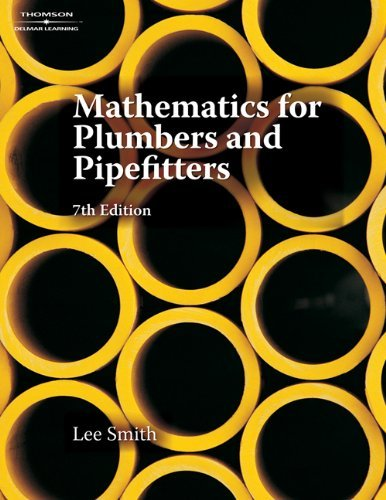Mathematics for Plumbers and Pipefitters: 7th (Seventh) Edition