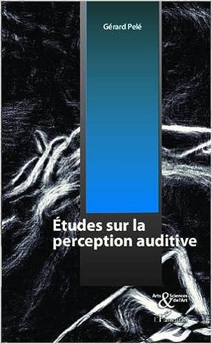 Livre Etudes Sur la Perception Auditive pdf ebook