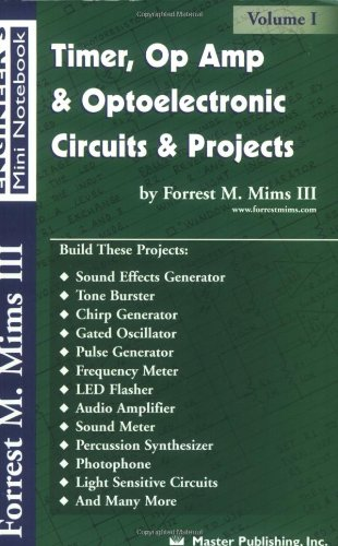- Timer, Op Amp, and Optoelectronic Circuits & Projects