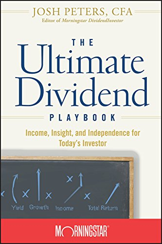The Ultimate Dividend Playbook: Income, Insight and Independence for Today's Investor (English Edition)