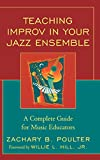 img - for Teaching Improv in Your Jazz Ensemble: A Complete Guide for Music Educators book / textbook / text book
