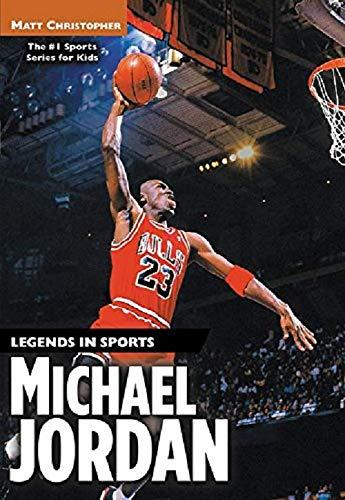 - Michael Jordan: Legends in Sports
