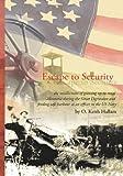 Escape to Security, O. Keith Hallam, 1449549896