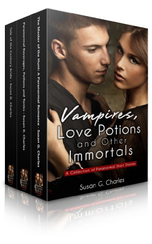 Book: Vampires, Love Potions and Other Immortals - A Box Collection of Paranormal Short Stories by Susan G Charles