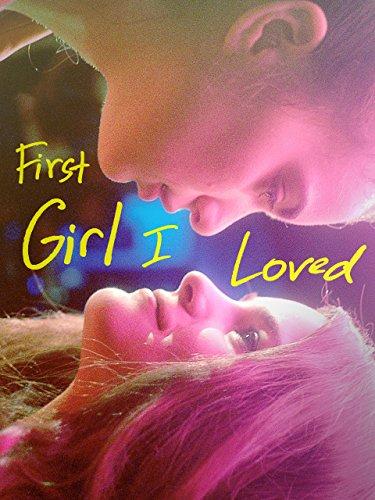 (First Girl I Loved)