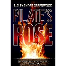 Pilate's Rose (John Pilate Mysteries Book 6)
