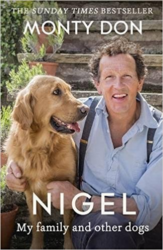 [By Monty Don] Nigel: my family and other dogs (Paperback)【2017】by Monty Don (Author) [1879] pdf