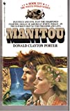 The Manitou, Donald C. Porter, 0553272640