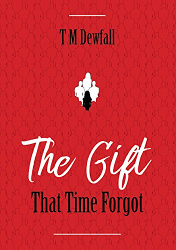 #freebooks – The Gift That Time Forgot by TM Dewfall