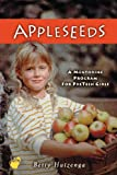 Appleseeds, Betty Huizenga, 0781438055