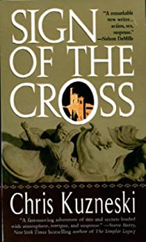 Sign of the Cross (Payne & Jones Book 2) by [Kuzneski, Chris]