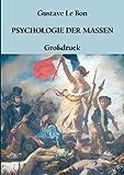 Psychologie der Massen: Grossdruck-Ausgabe
