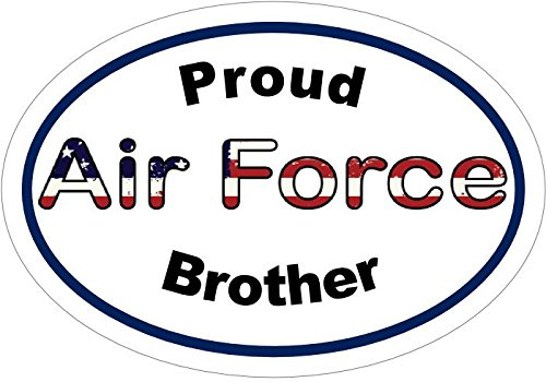 Air Force Bumper Sticker Perfect Air Force Brother Military Gift Air Force Sticker Made in The USA WickedGoodz Proud AIR Force Brother Air Force Vinyl Sticker