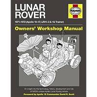 Lunar Rover Manual: 1971-1972 (Apollo 15-17; LRV1-3 & 1G Trainer)
