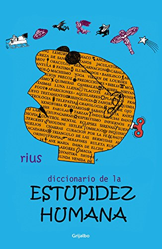 Diccionario de la estupidez humana (Colección Rius) (Spanish Edition)