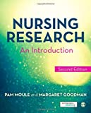 Nursing Research, Pam Moule and Margaret Goodman, 1446240983