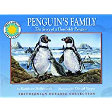Penguin's Family: The Story of a Humboldt Penguin - a Smithsonian Oceanic Collection Book