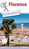 Guide du routard. Florence. 2016 par Guide du Routard