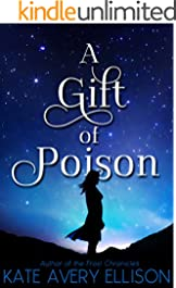 A Gift of Poison (The Kingmakers' War Book 1)