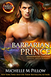Barbarian Prince: Dragon-Shifter Romance (Dragon Lords Anniversary Edition)