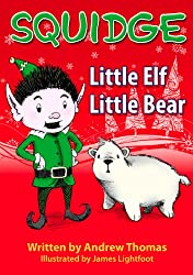 Squidge: Little Elf, Little Bear