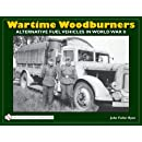 Wartime Woodburners: Gas Producer Vehicles in World War II