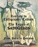 Realism to Calligraphic Cubism, Salman Ahmad, 1456323989