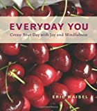 Everyday You, Eric Maisel, 1573242861