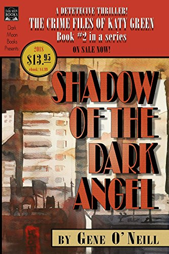Shadow of the Dark Angel: Book 2 in the series, The Crime Files of Katy Green