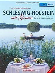Schleswig Holstein mit Genuss: Spitzen-Köche aus dem Norden präsentieren ihre leckersten Rezepte