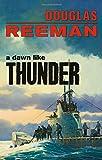 A Dawn Like Thunder (The Modern Naval Fiction Library)