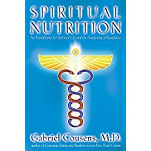 Spiritual Nutrition: Six Foundations for Spiritual Life and the Awakening of Kundalini