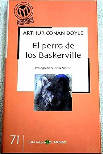El Perro de los Baskerville: Amazon.es: Arthur Conan Doyle ...