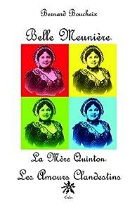 Belle Meunière - la Mère Quinton  - les Amours Clandestins par Bernard Boucheix