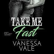 Take Me Fast   Vanessa Vale