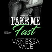 Take Me Fast Audiobook by Vanessa Vale Narrated by Kylie Stewart