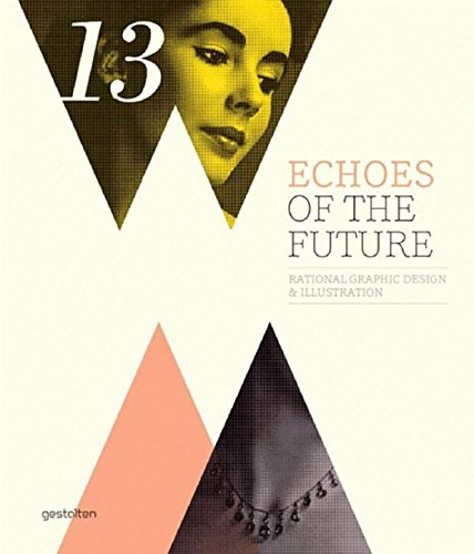 Echoes of the Future by Gestalten