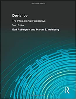 Deviance: The Interactionist Perspective