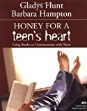 Honey for a Teen's Heart, Gladys M. Hunt and Barbara Hampton, 0310242606